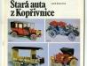 Stará auta z Kopřivnice – 4. vyd. – 1989