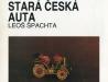 Stará česká auta – 2. vyd. – 1987