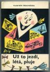 Uz_to_jezdi-1968